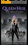 Queen Heir (NYC Mecca series Book 1)