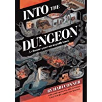 Into the Dungeon: A Choose-Your-Own-Path Book