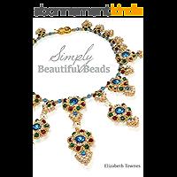 Simply Beautiful Beads (English Edition)