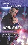 APB: Baby (The Precinct: Bachelors in Blue)