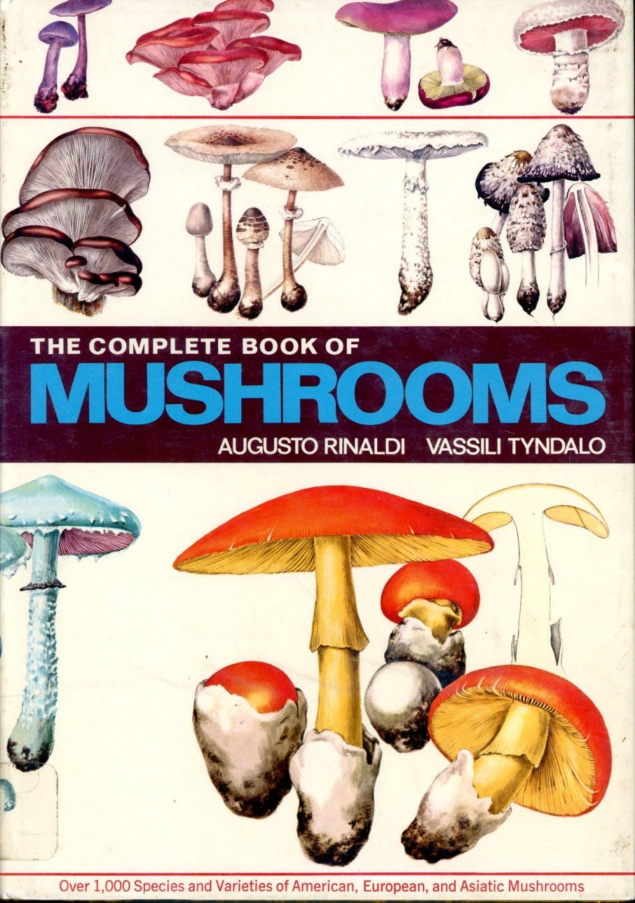 Complete Book Of Mushrooms - Over 1, 000 Species & Varieties Of ...
