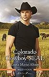 Colorado Cowboy SEAL (Cowboy SEALs)