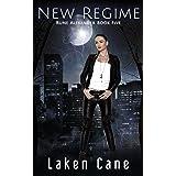 New Regime (Rune Alexander Book 5)