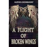 A Flight of Broken Wings: An Urban Fantasy Thriller (The Aeriel Chronicles Book 1)