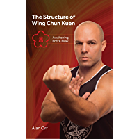 The Structure of Wing Chun (color): Awakening Force Flow