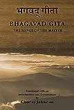 The Bhagavad Gita: Songs of the Master