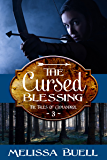 The Cursed Blessing (The Tales of Gymandrol Book 3)