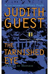 The Tarnished Eye: A Novel of Suspense Kindle Edition