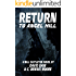 Return to Angel Hill: A Will Castleton Novel (Will Castleton (Paranormal Detective))