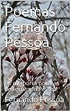 Poemas Fernando Pessoa: Os melhores poemas de Fernando Pessoa