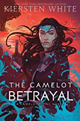 The Camelot Betrayal (Camelot Rising Trilogy Book 2) Kindle Edition