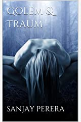 Golem & Traum (The Dark and The Light Book 1) Kindle Edition