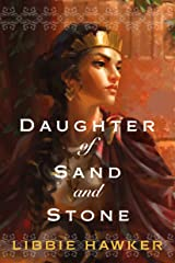 Daughter of Sand and Stone Kindle Edition