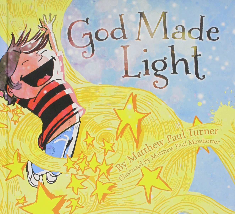 God Made Light 9781630686321 Amazon Books