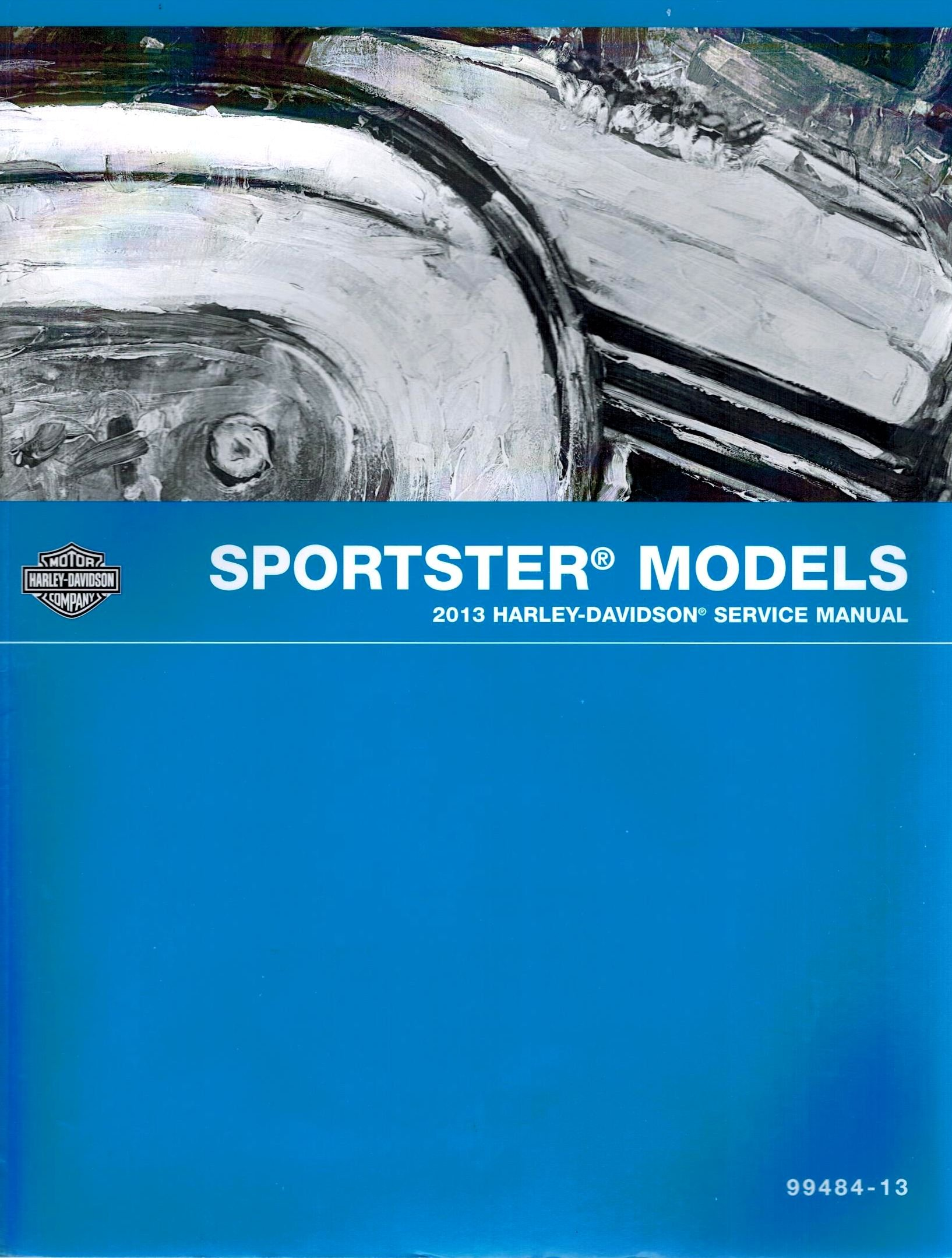 2013 Harley-Davidson Sportster Models Service Manual, Part Number 99484-13:  Harley-Davidson Motor Company: Amazon.com: Books