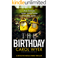 The Birthday: An absolutely gripping crime thriller (Detective Natalie Ward Book 1)