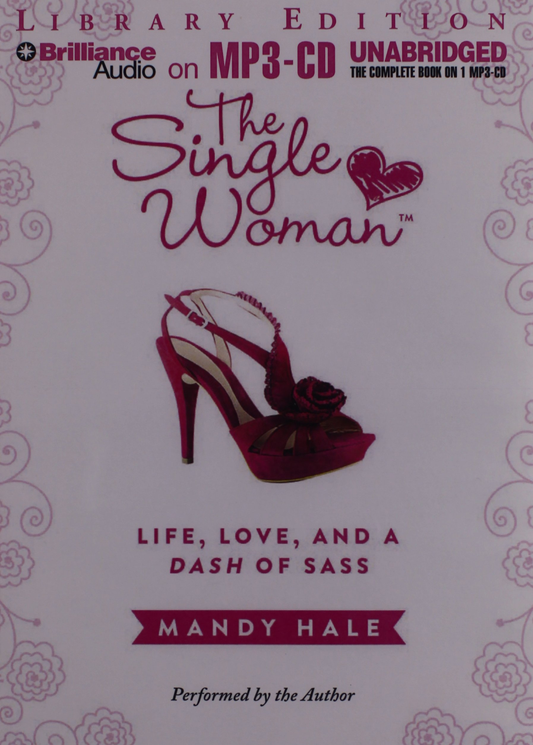 Read The Single Woman Life Love And A Dash Of Sass By Mandy Hale