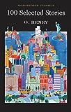 100 Selected Stories (Wordsworth Classics)