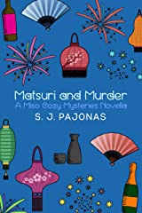 Matsuri and Murder (Miso Cozy Mysteries)