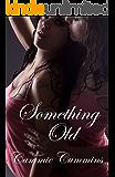 Something Old: Lesbian Erotica (Something Series Book 1)