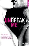 Unbreak me tome 1 (Français)