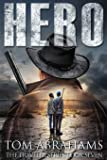 Hero: A Post Apocalyptic/Dystopian Adventure: 7