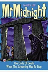 Mr Midnight #59: The Circle Of Death; When The Screaming Had To Stop Kindle Edition