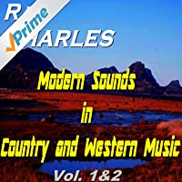 Modern Sounds in Country and Western Music, Vols. 1 & 2
