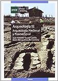 Arqueología III: Arqueología medieval y postmedieval: 3 (UNIDAD DIDÁCTICA)