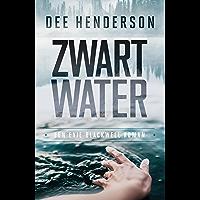 Zwart water (Evie Blackwell Book 1)