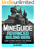 ADVANCED Building Handbook for Minecraft: Learn to Create Expert Level Designs (Unofficial Minecraft Guide) (English Edition)