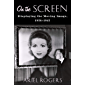 On the Screen: Displaying the Moving Image, 1926–1942 (Film and Culture Series)