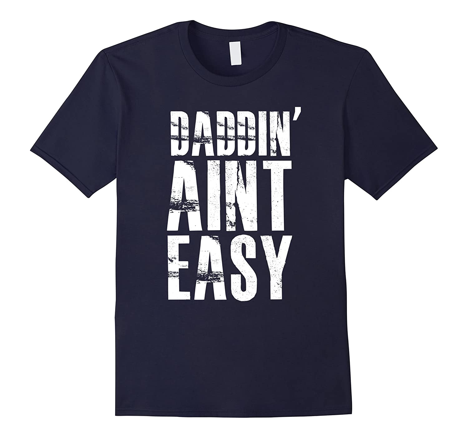 Mens Daddin Aint Easy T Shirt Fathers Day Gift From Daughter-Vaci