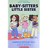 Karen's Kittycat Club (Baby-sitters Little Sister Graphic Novel #4) (Adapted edition) (4) (Baby-Sitters Little Sister Graphix