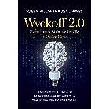 Wyckoff 2.0: Estructuras, Volume Profile y Order Flow (Curso de Trading e Inversión: Análisis Técnico avanzado nº 2) (Spanish