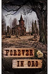 Forever In Oro: A Short Horror Story Kindle Edition