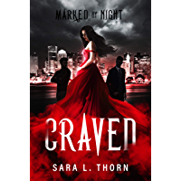 Craved: A Vampire Romance (Marked by Night Book 1)