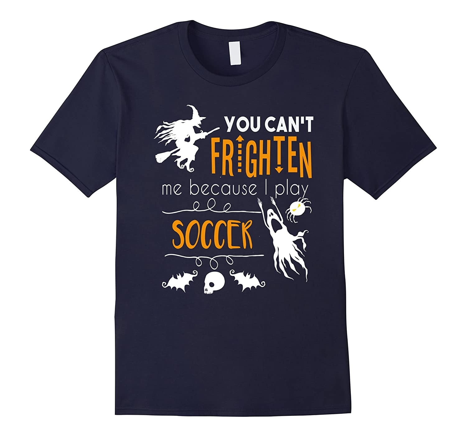 You cant frighten me soccer sports funny Halloween t-shirt-RT
