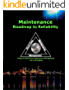 Maintenance - Roadmap to Reliability: Sequel to World Class Maintenance Management - The 12 Disciplines (English Edition)