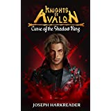 Curse of the Shadow King (Knights of Avalon Book 1)