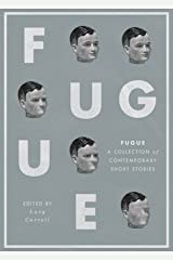 Fugue: A Collection of Contemporary Short Stories Kindle Edition