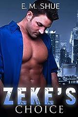 Zeke's Choice: Caine & Graco Saga Kindle Edition
