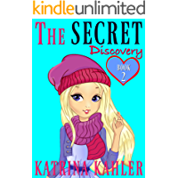 THE SECRET - Book 2: Discovery: (Diary Book for Girls Aged 9-12)