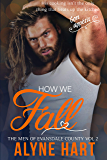 How We Fall: A Small Town, Opposites Attract Romance (The Men of Evansdale County Book 2)