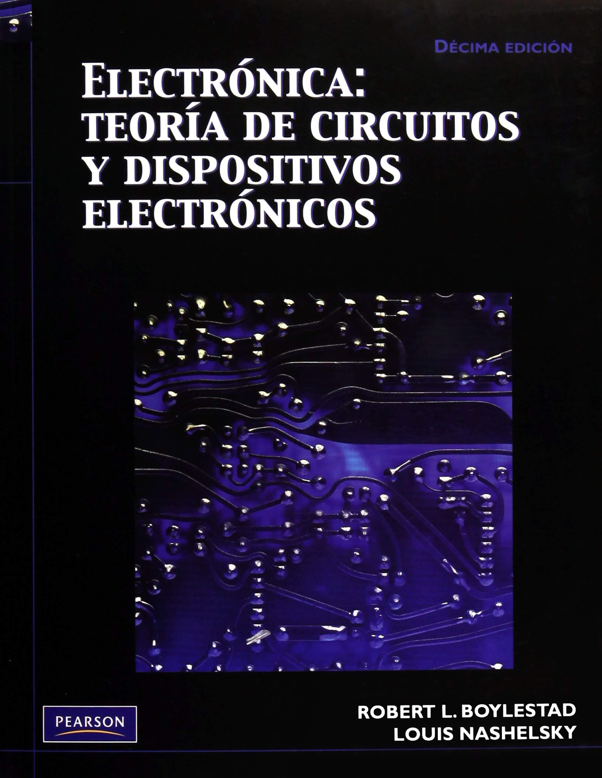 Electrónica: Teoría De Circuitos Y Dispositivos Electrónicos: Boylestad: 9786074422924: Amazon.com: Books