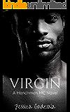 Virgin (The Henchmen MC Book 16)