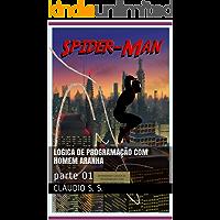 Logica de programação com Homem aranha: parte 01
