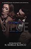 Systematic Siege #2 (Siege Serial)