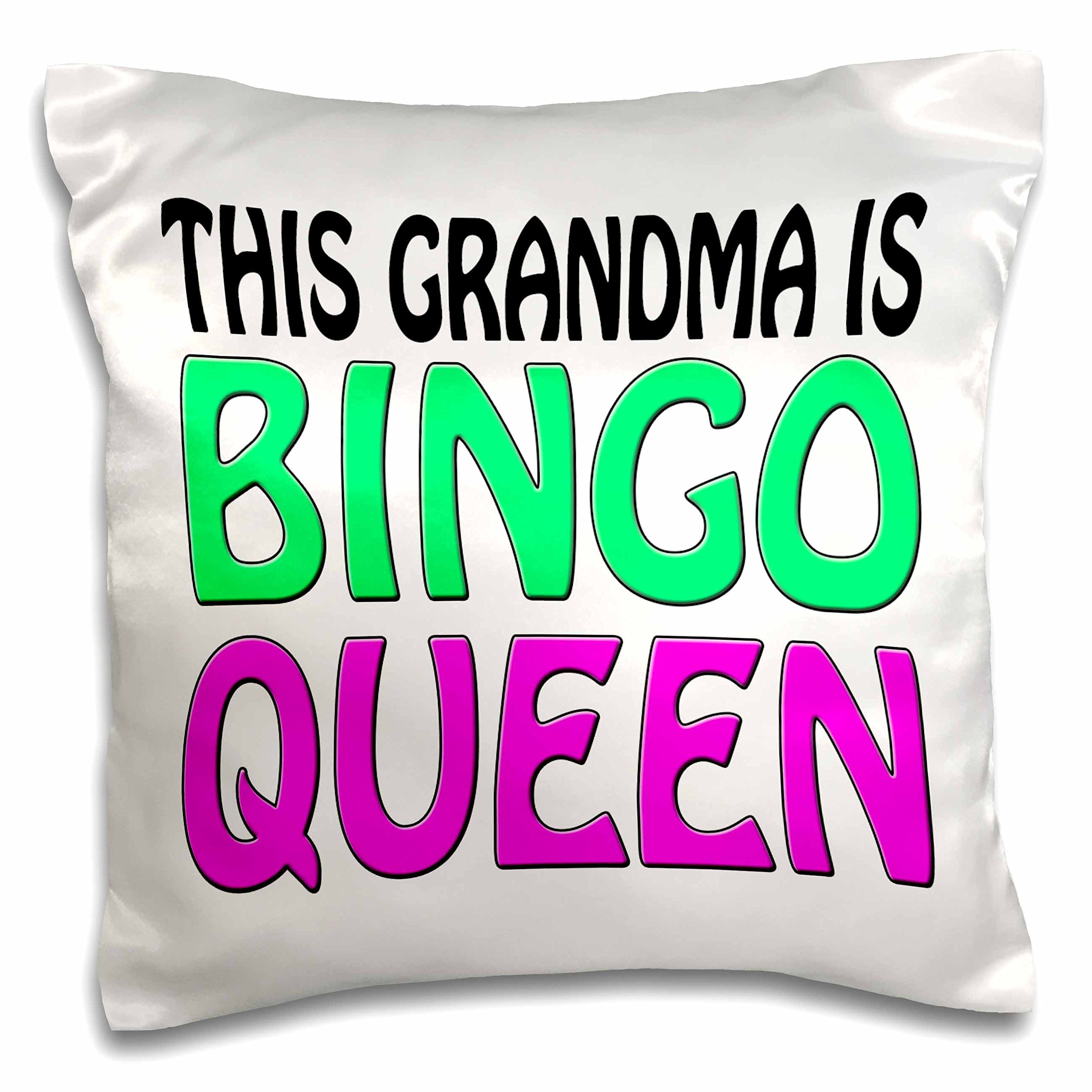 3dRose This Grandma Is Bingo Queen, Hot Pink, Lime Green, - pillow Case, 16 by 16-Inch (pc_149771_1) by 3dRose