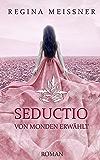 Seductio: Von Monden erwählt
